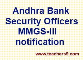 Andhra Bank Security Officers MMGS-III notification-selection process and online application