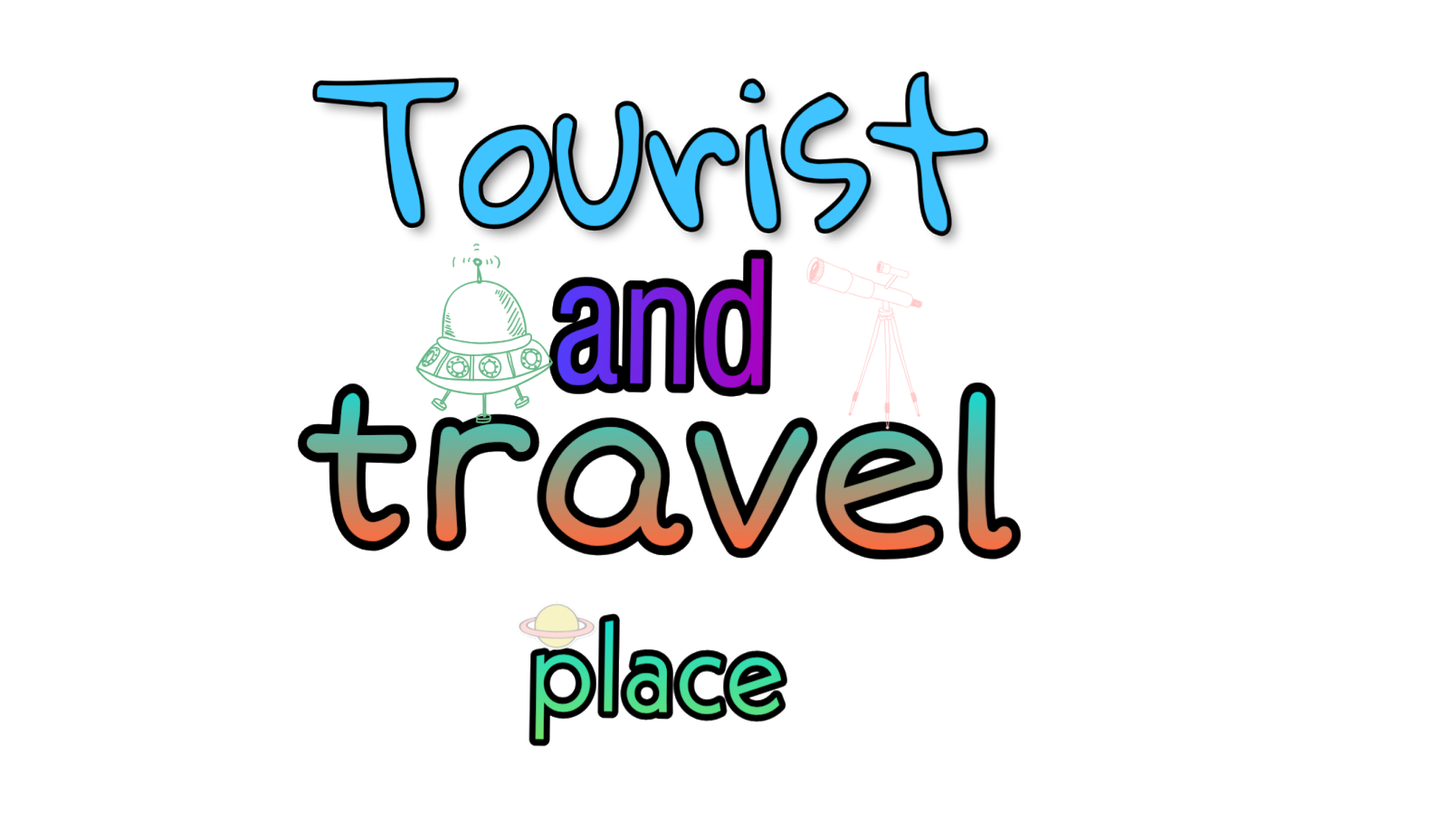 Tourist and travel place