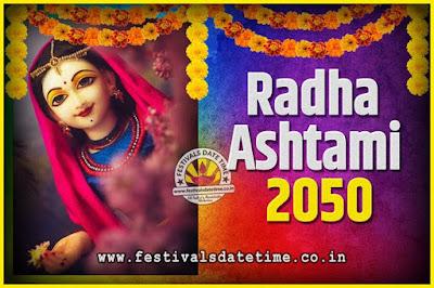 2050 Radha Astami Pooja Date and Time, 2050 Radha Astami Calendar