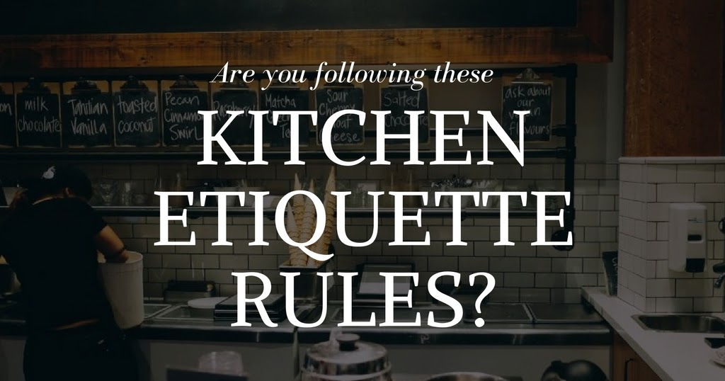 The Pretty City Girl: Indian Lifestyle Blog: Kitchen Etiquette ...