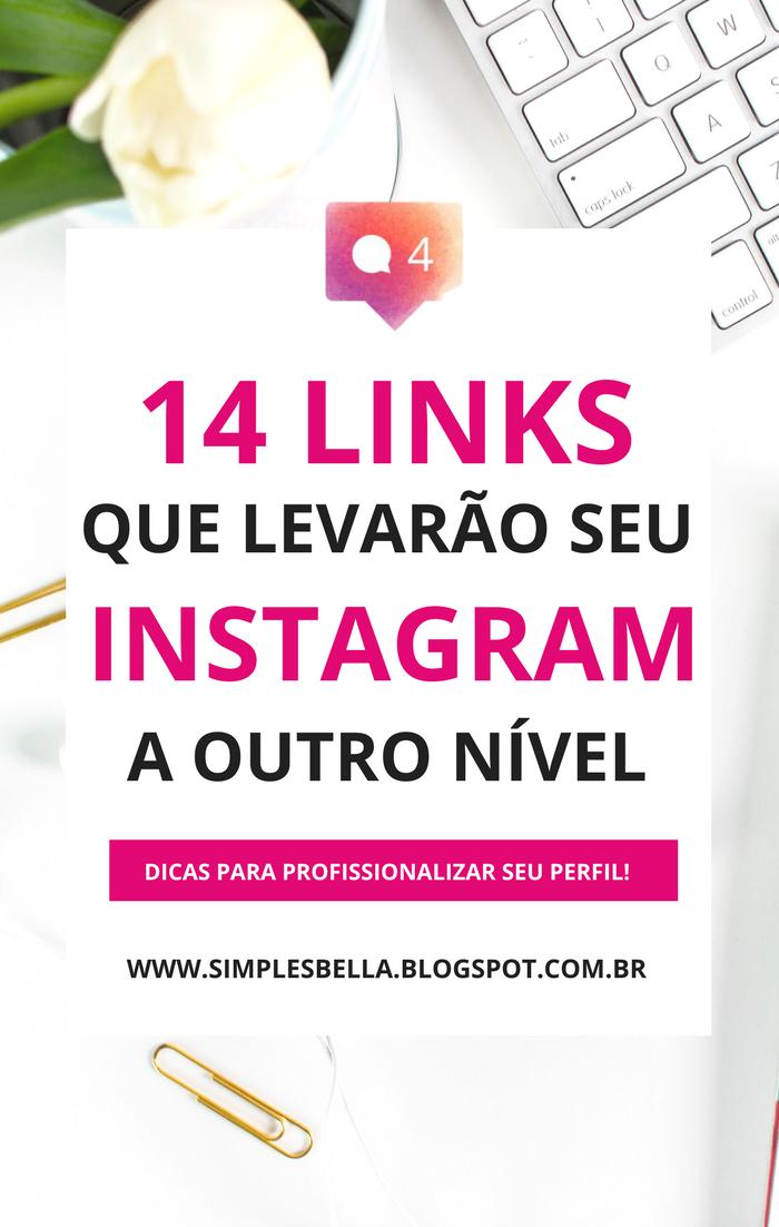 14 Links que levarão seu Instagram a outro nível