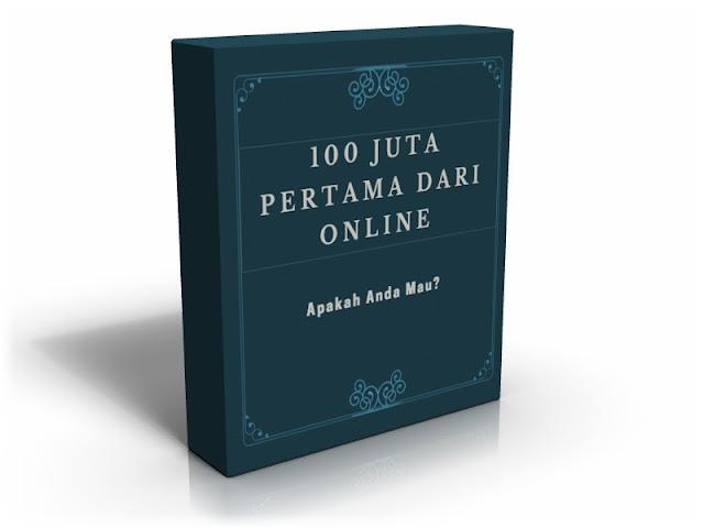 Download eBook GRATIS | 100 Juta Pertama Dari Online