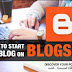 Learn How to start a blog on Blogspot  2018