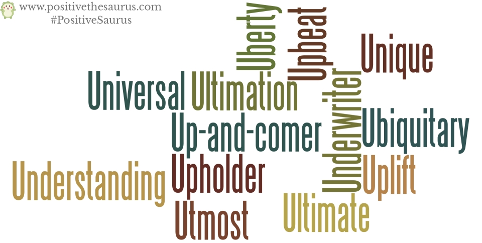 Positive nouns that start with u positive words dictionary for Start dictionary