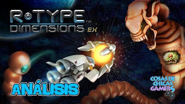Análisis R-Type Dimensions EX