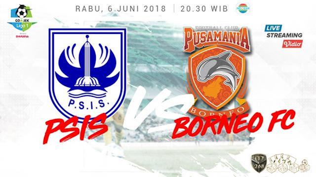 Prediksi PSIS Semarang Vs Pusamania Borneo, Rabu 06 Juni 2018 Pukul 20.30 WIB @ Indosiar