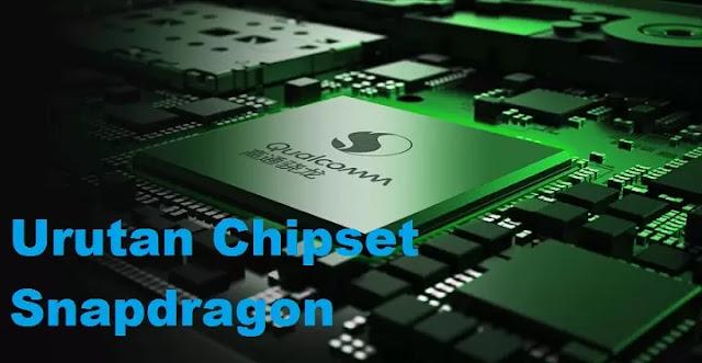 Daftar Urutan Chipset Snapdragon hingga tertinggi