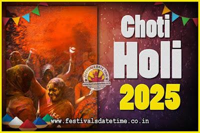 2025 Choti Holi Puja Date & Time, 2025 Choti Holi Calendar