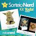 #SorteioNerd - Kit Yoda!