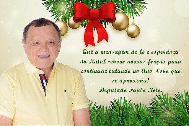 Mensagem de Natal e Ano Novo do Deputado Estadual Paulo Neto