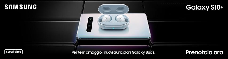Galaxy S10 al minor prezzo + Cuffie Buds omaggio