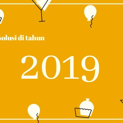 Resolusi blogging 2019