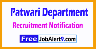 Patwari Department Recruitment Notification 2017 Last Date 21-08-2017