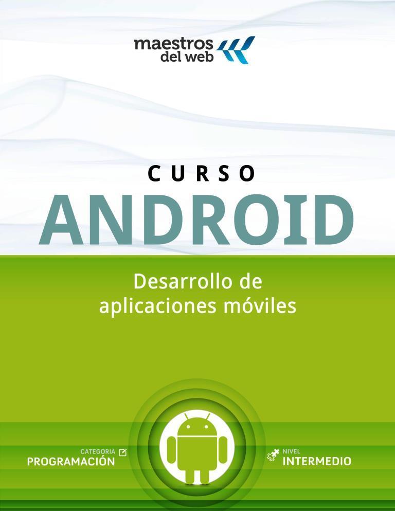 Desarrollo de Aplicaciones Android [Curso completo de Apps Android] [Multi] Curso-android-desarrollo-de-aplicaciones-moviles-FREELIBROS.ORG