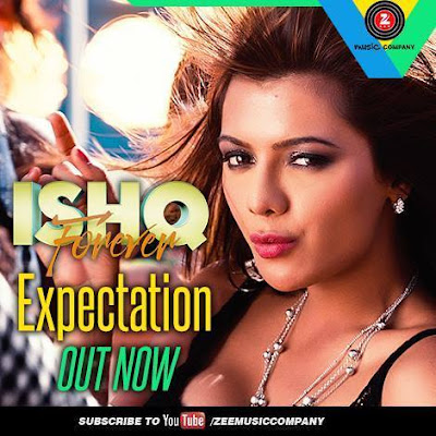Expectation - Ishq Forever (2016)