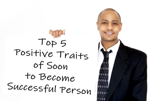 Top traits of highly successful people.