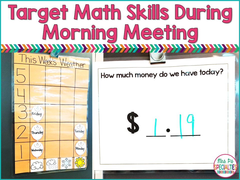 Targeting Math Skills In Morning Meeting | Mrs. P\'s Specialties!