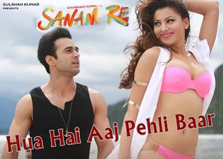 Hua Hai Aaj Pehli Baar HD Video Songs Download