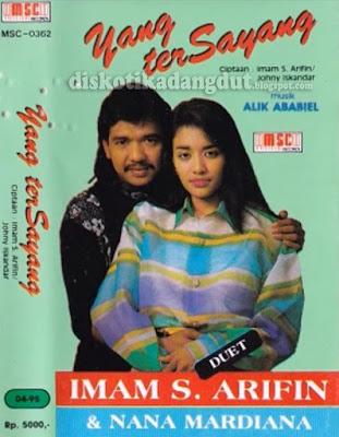 Imam S Arifin & Nana Mardiana Yang Tersayang 1994