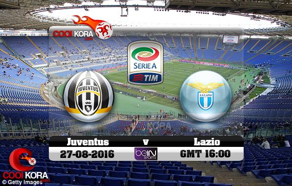مشاهدة مباراة لاتسيو ويوفنتوس اليوم 27-8-2016 في الدوري الإيطالي