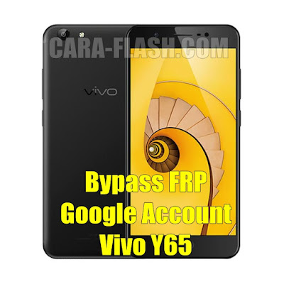 Cara Termudah Bypass FRP Vivo Y65 (1719) Remove Verification Google Account