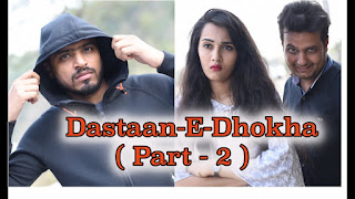 Badla ( Dastaan-E-Dhokha ) Part 2 Video youtube