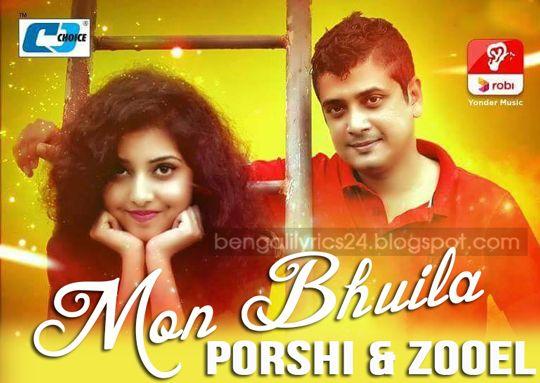 Mon Bhuila, Zooel, Porshi,