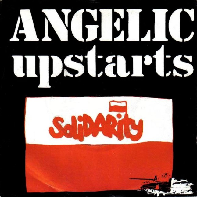 Angelic Upstarts. Solidarity
