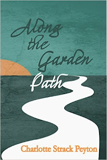 Along the Garden Path - a coming of age story by Charlotte Peyton