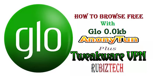 New Proxy Server Settings For Latest Glo Free Browsing With AnonyTun & Tweakware vpn