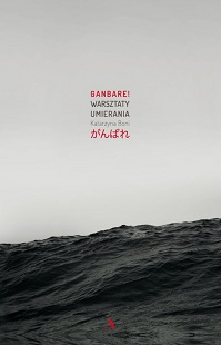 reportaż Ganbare! Katarzyna Boni