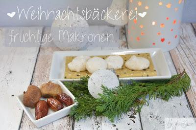 Weihnachtsbäckerei Rezept für fruchtige Makronen