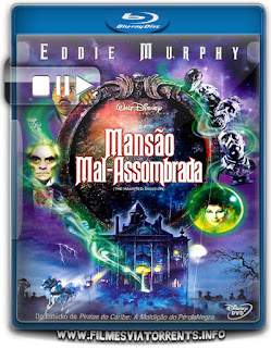 Mansão Mal-Assombrada Torrent - BluRay Rip 720p Dual Áudio