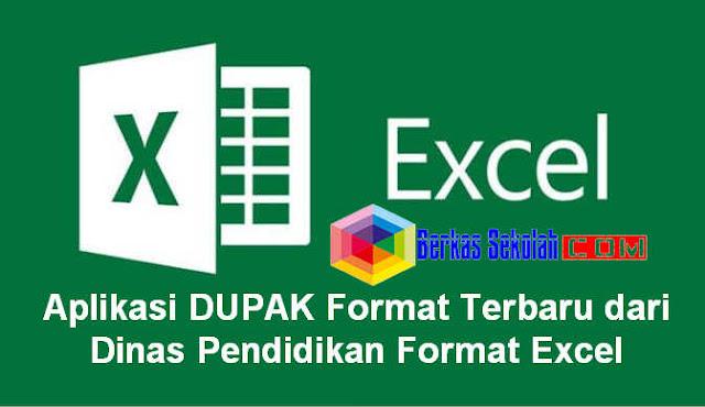 Aplikasi DUPAK Format Terbaru dari Dinas Pendidikan Format Excel