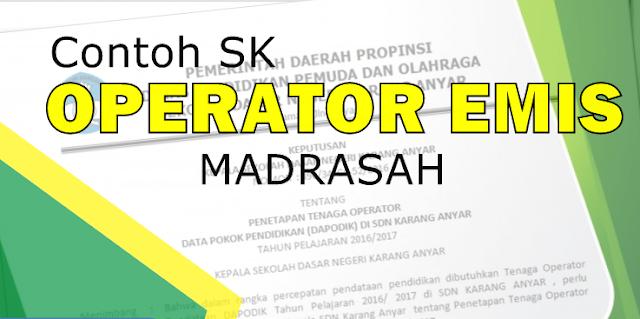 Contoh SK Operator Emis  Madrasah Terbaru