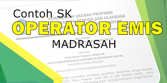 Contoh Sk Operator Madrasah Terbaru 2019 2020