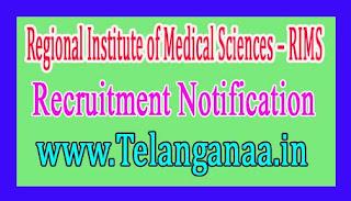 Regional Institute of Medical Sciences – RIMS Imphal Recruitment Notification 2017 Last Date 24-11-2016