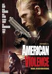 Bạo Động - American Violence
