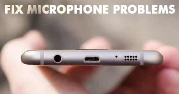 Cara Memperbaiki Masalah Mikrofon Pada Ponsel Cerdas Android