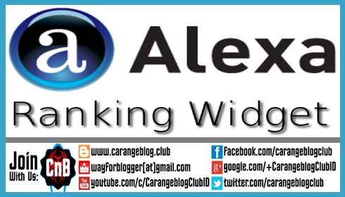 Cara Pasang Widget Alexa Rank SEO Friendly
