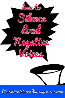 How to silence loud negative voices