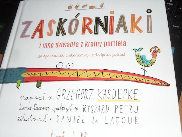 http://www.sklep.zysk.com.pl/zaskorniaki-i-inne-dziwadla-z-krainy-portfela-50-opowiastek-z-ekonomia-w-tle-plus-jedna.html