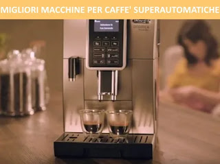Migliori 10 macchine per caffè superautomatiche