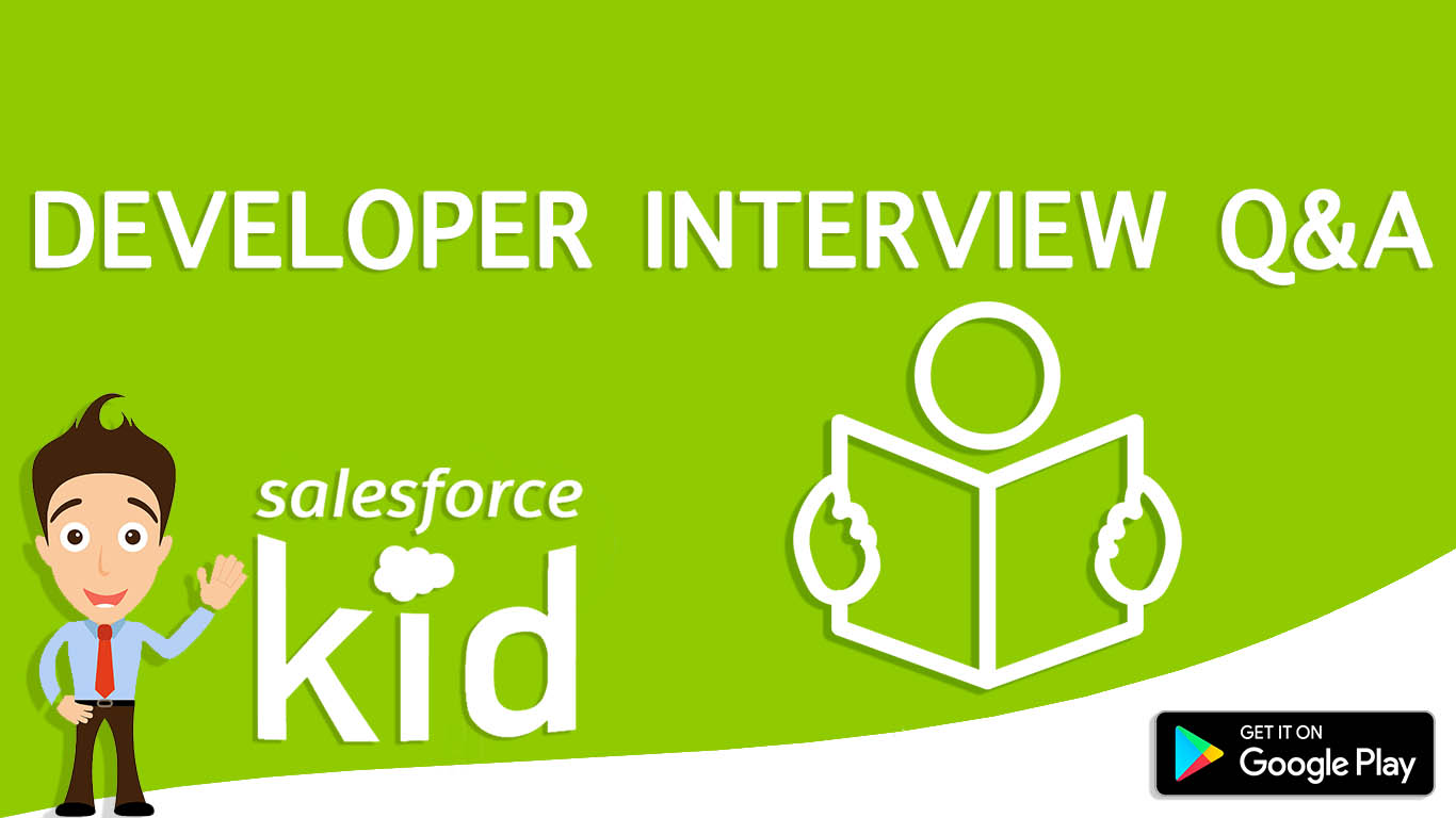 Salesforce interview question by salesforce kid