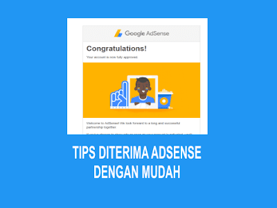 Tips Agar Blog Cepat Di Terima Google Adsense