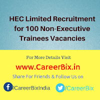 HEC Limited Recruitment for 100 Non-Executive Trainees Vacancies