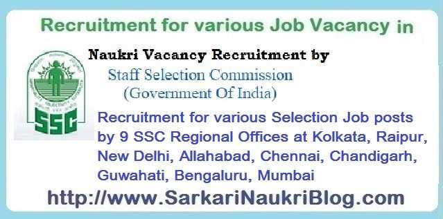 Recruitment by 9 SSC Regional Offices for Selection posts