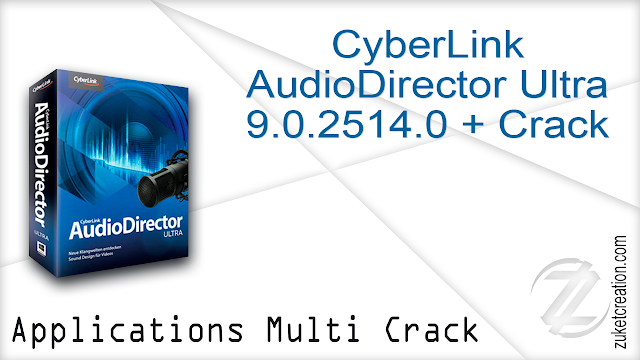 CyberLink AudioDirector Ultra 9.0.2514.0 + Crack