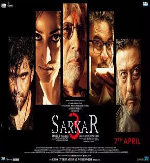 Sarkar 3 2017: Movie Star Cast, Story, Trailer, Budget & Release Date