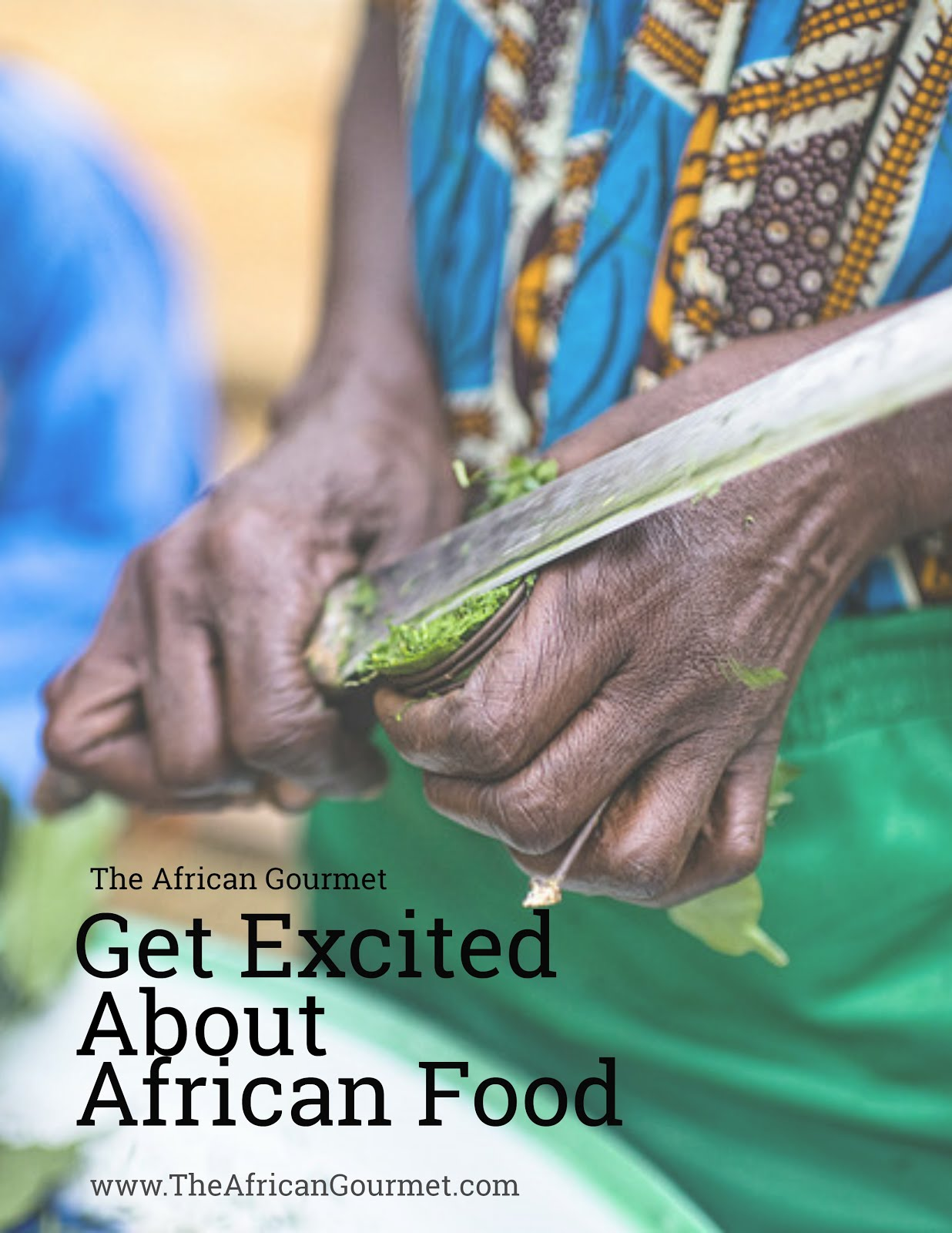 Get excited about cooking African food